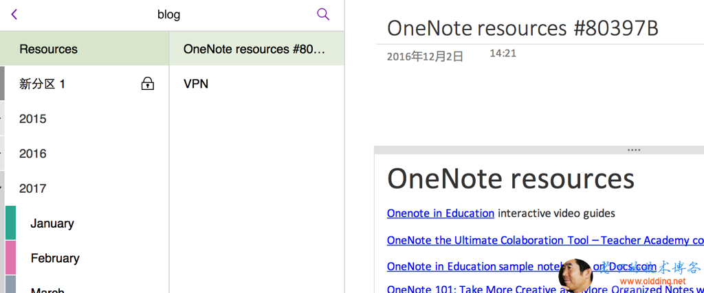 blog Resources 2015 2016 2017 January February OneNote resources #80... VPN OneNote resources #80397 B 2016#12E2a 14:21 OneNote resources Onenote in Education interactive video guides OneNote the Ultimate Colaboration Tool —Teacher Academy co OneNote in Education sample notebooks on Docs.com