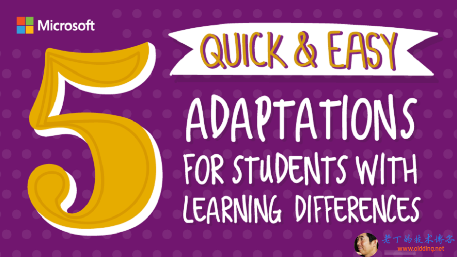 5 Quick and easy adaptations for students with learning differences